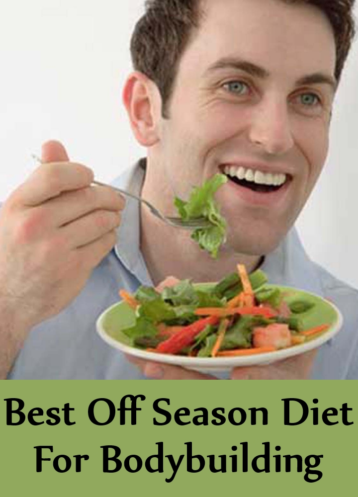 Best Off Season Diet For Bodybuilding
