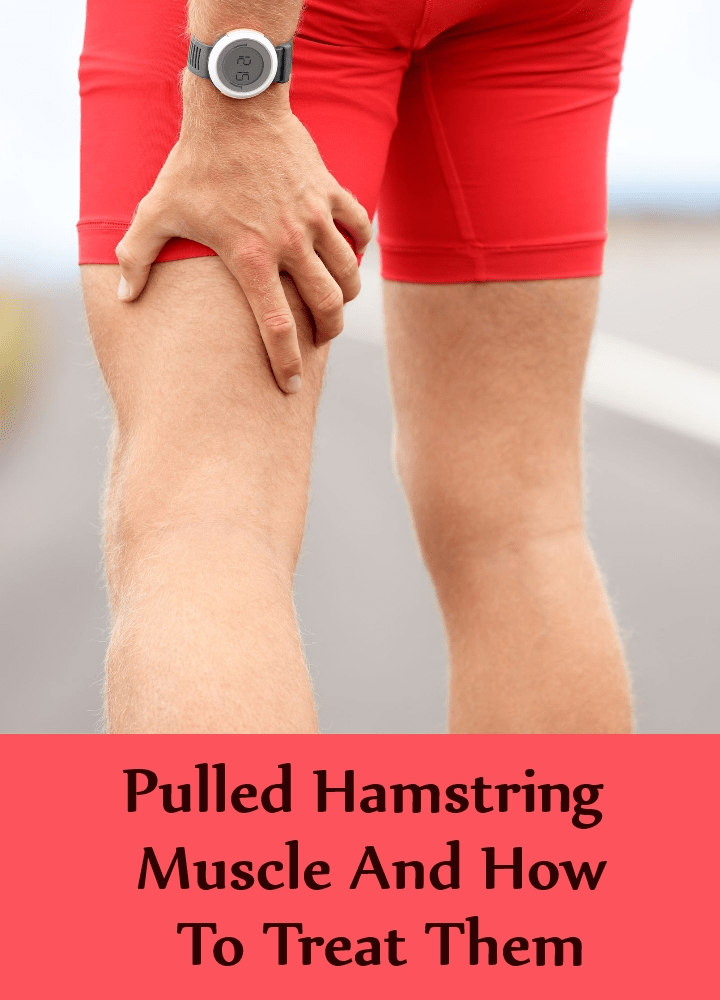 Pulled Hamstring Muscle And How To Treat Them