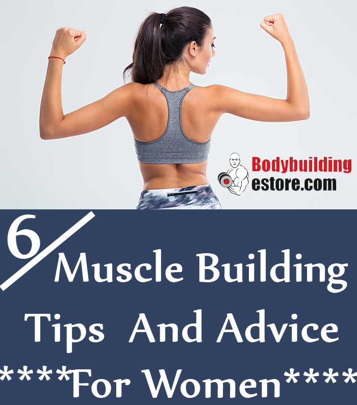 6 Awesome Muscle Building Tips And Advice For Women