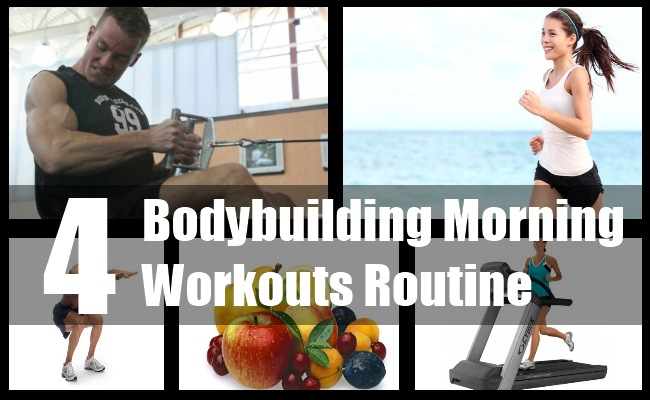 Bodybuilding Morning Workouts Routine