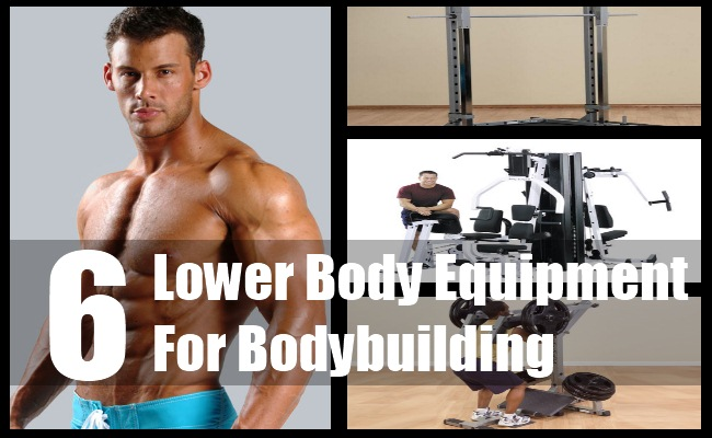 Lower Body Equipment For Bodybuilding