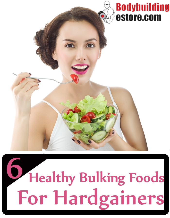 Healthy Bulking Foods For Hardgainers