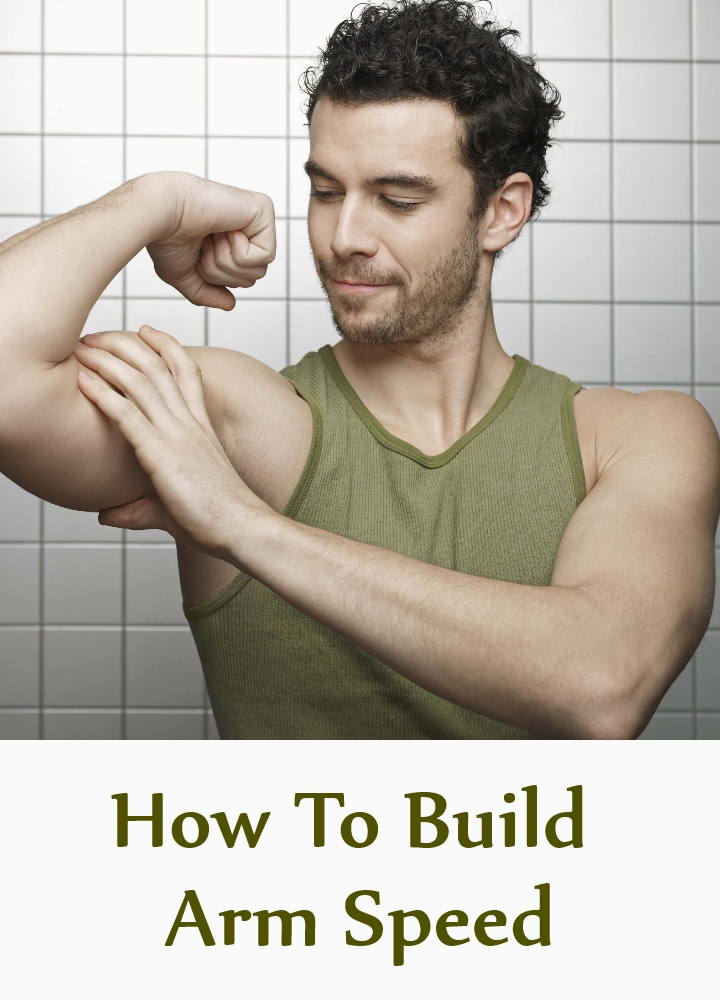 How To Build Arm Speed