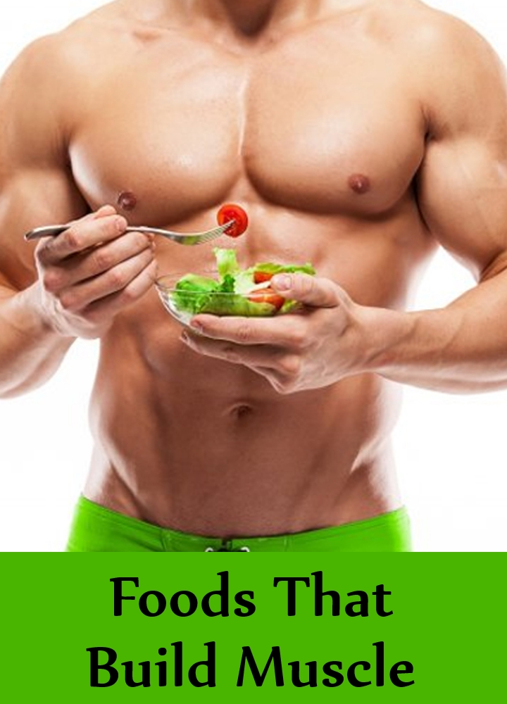 Foods That Build Muscle