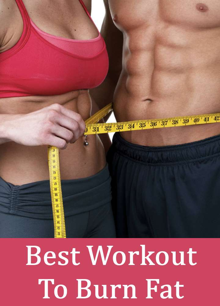 Top 6 Best Workout To Burn Fat