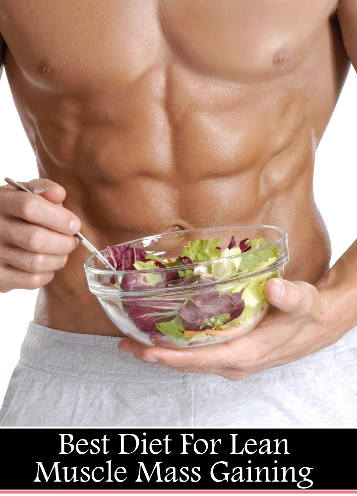 5 Best Diet For Lean Muscle Mass Gaining