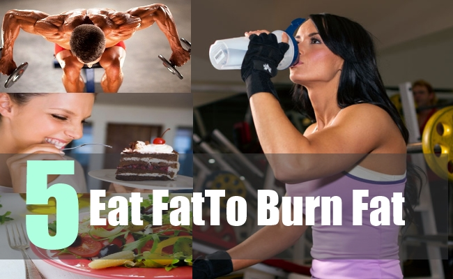 5 Eat Fat To Burn Fat