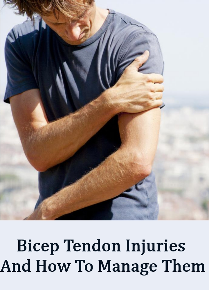 Bicep Tendon Injuries And How To Manage Them