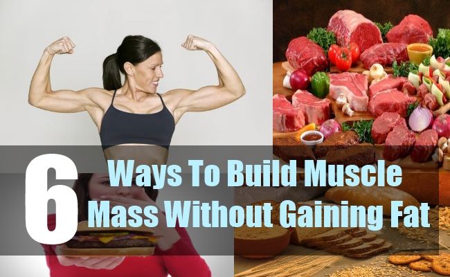 3 Ways To Build Muscle Mass Without Gaining Fat