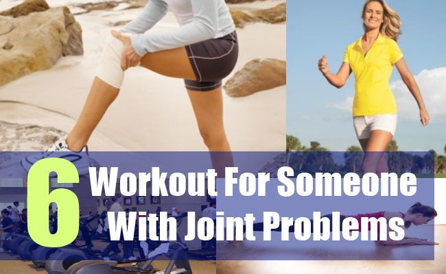 6 Best Workout For Someone With Joint Problems