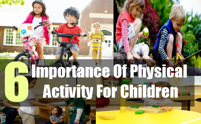 6 Importance Of Physical Activity For Children