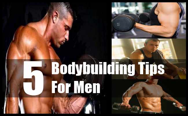 Bodybuilding Tips For Men