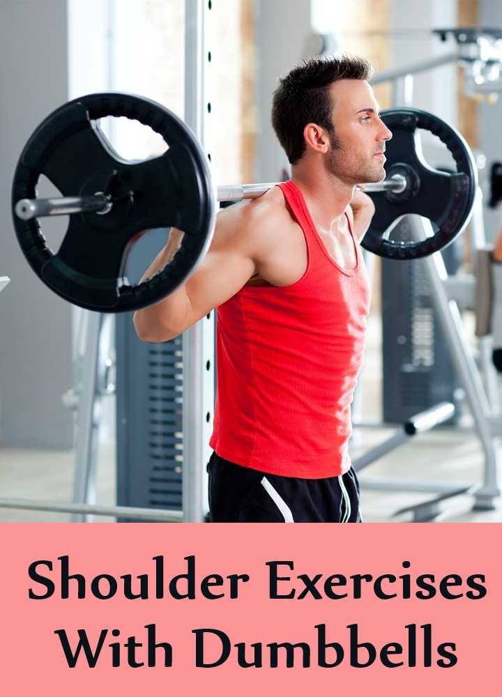 Shoulder Exercises With Dumbbells