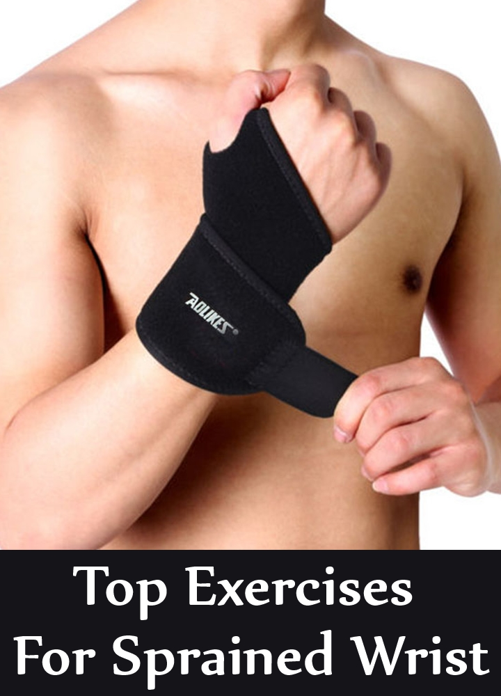 Top Exercises For Sprained Wrist
