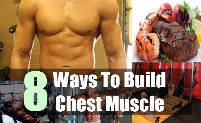 8 Ways To Build Chest Muscle