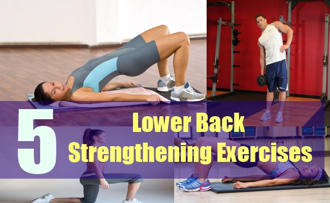 5 Lower Back Strengthening Exercises