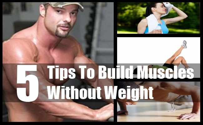 Build Muscles Without Weight
