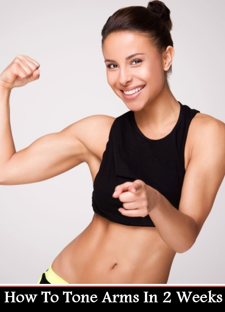 How To Tone Arms In 2 Weeks