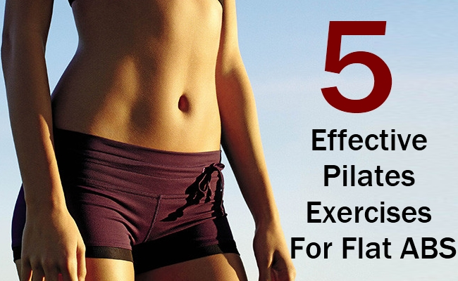 5 Effective Pilates Exercises For Flat Abs