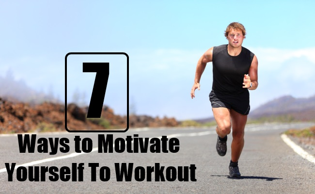 Ways to Motivate Yourself To Workout