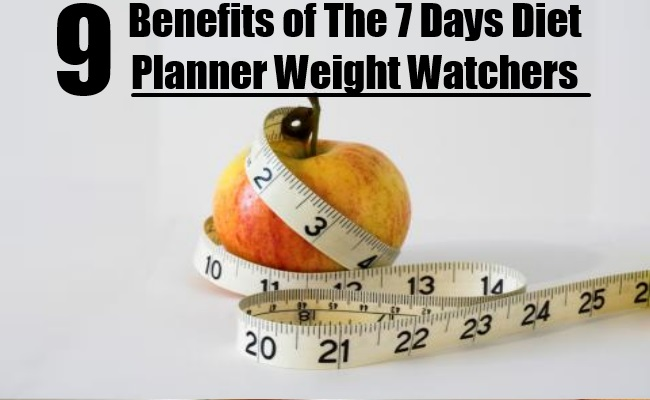 Benefits of The 7 days Diet Planner Weight Watchers