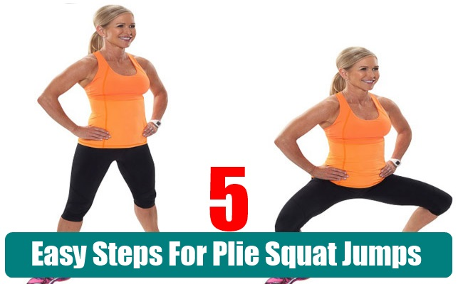 Easy Steps For Plie Squat Jumps