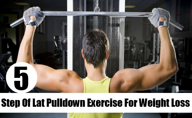 Step Of Lat Pulldown Exercise For Weight Loss