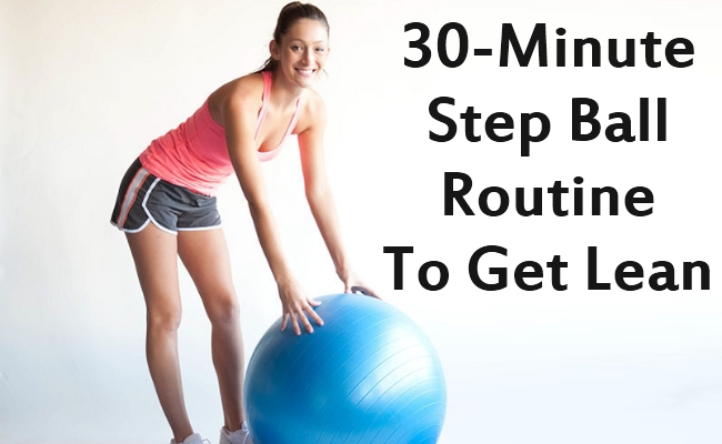 30-Minute Step Ball Routine To Get Lean