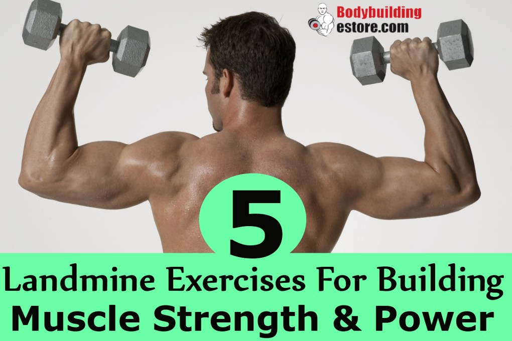 5-landmine-exercises-for-building-muscle-strength-and-power