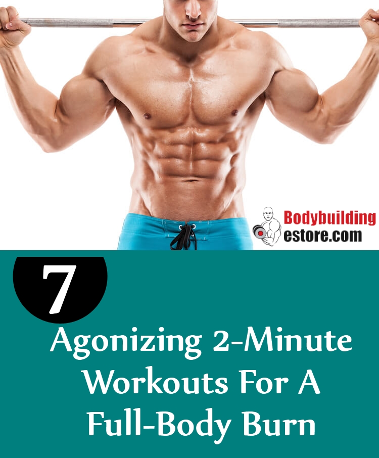 7 Agonizing 2-Minute Workouts For A Full-Body Burn