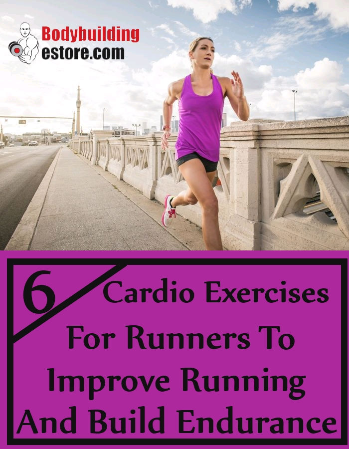 6 Cardio Exercises For Runners To Improve Running and Build Endurance