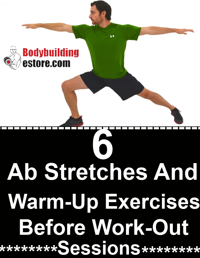 6 Ab Stretches And Warm-Up Exercises Before Work-Out Sessions