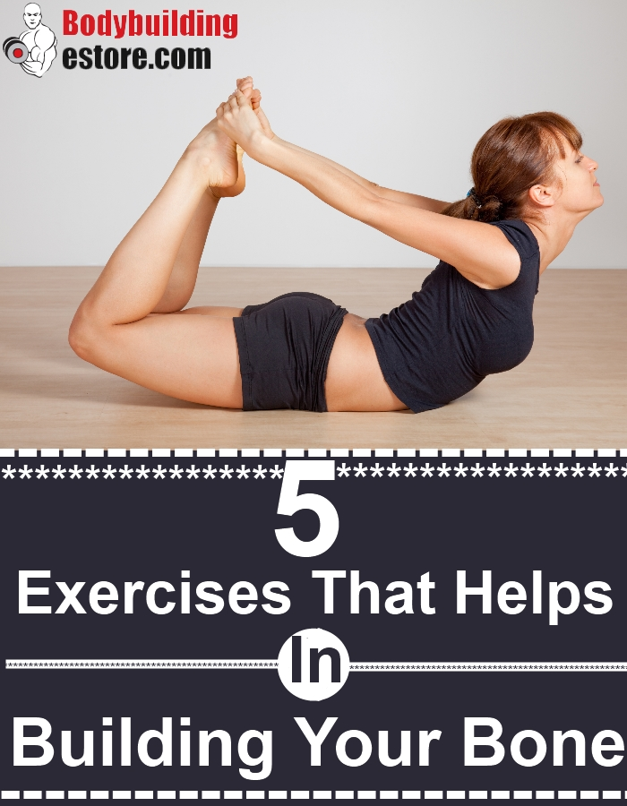 5 Exercises That Helps In Building Your Bone