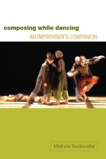 """Cover of the book """"Composing While Dancing"""" - Zornitsa's work with Emergent Improvisation Project"""