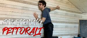 STRETCHING PETTORALI E SPALLE | SPUNTI DI ALLUNGAMENTO