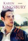 Karen Kingsbury - uit het oog