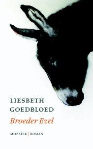 Liesbeth Goedbloed - Broeder Ezel
