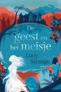 kinderboek de geest en het meisje lucy strange