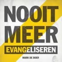 nooit_meer_evangeliseren