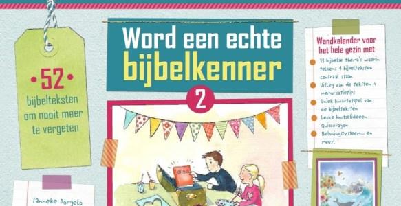 Word een echte Bijbelkenner (2) door Tanneke Dorgelo