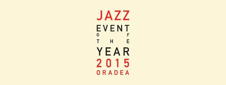 Jazz Event Of The Year 2015 in Oradea