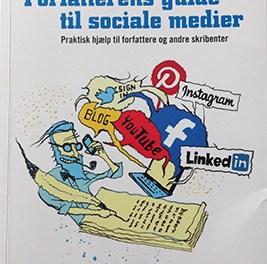 Forfatterens guide til sociale medier – Praktisk hjælp til forfattere og andre skribenter