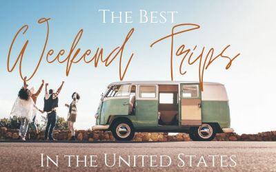 Long Weekend Trip in the US – EPIC Weekend Trips