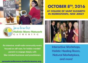 Join the Holistic Moms Network for their annual gathering this Saturday, October 8 to learn more about natural living.