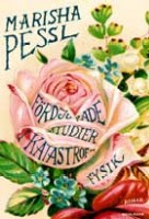 Fördjupade studier i katastroffysik - Marisha Pessl
