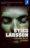 Män som hatar kvinnor - Stieg Larsson
