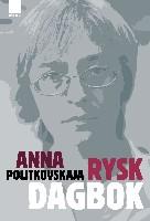 Rysk dagbok - Anna Politkovskaja