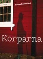 Korparna - Tomas Bannerhed