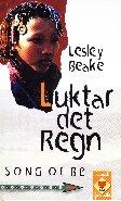 Luktar det regn - Lesley Beake