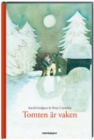 Tomten är vaken - Astrid Lindgren, Kitty Crowther